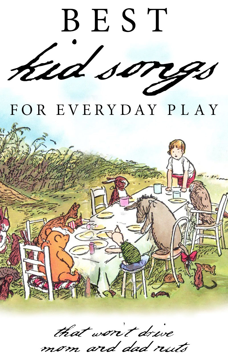 Spotify playlist of best folksy and classic kid songs that wont drive mom and dad nuts