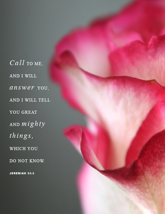 call to me and i will answer you jeremiah 33-3