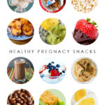 Healthy pregnancy snack ideas