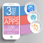 3 free awesome apps I use every day
