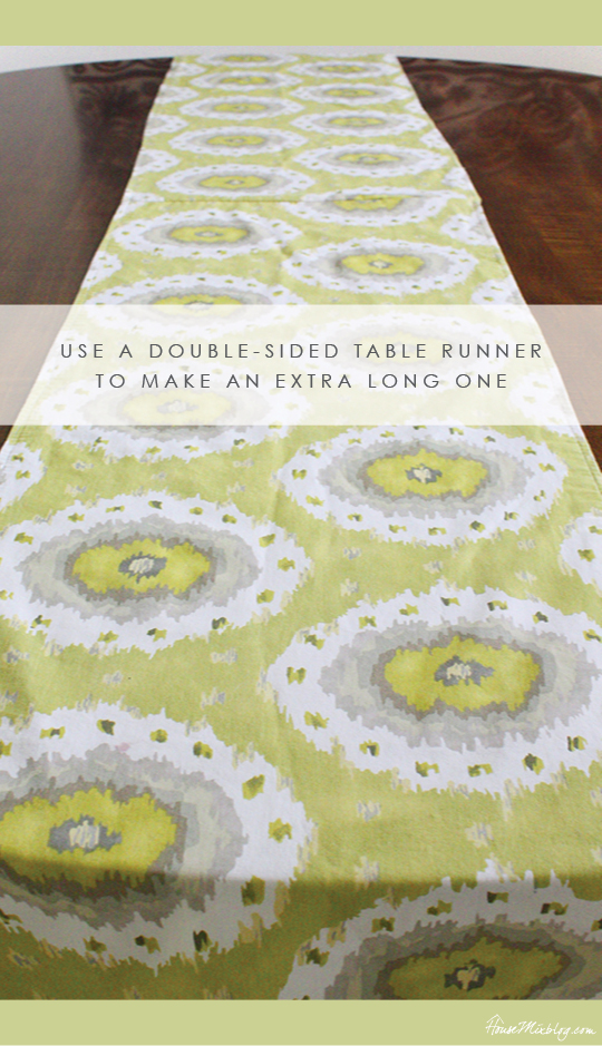 Use a double-sided table runner to make an extra long runner