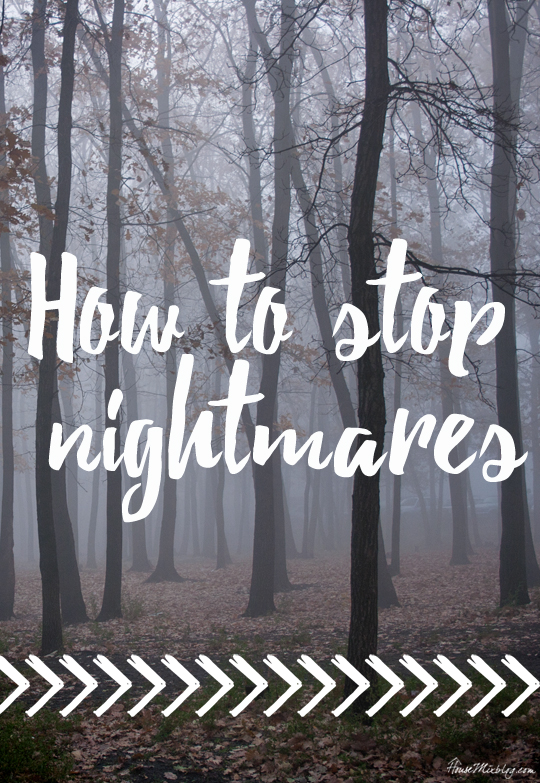 How to stop nightmares