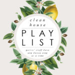 Clean house schedule and playlist