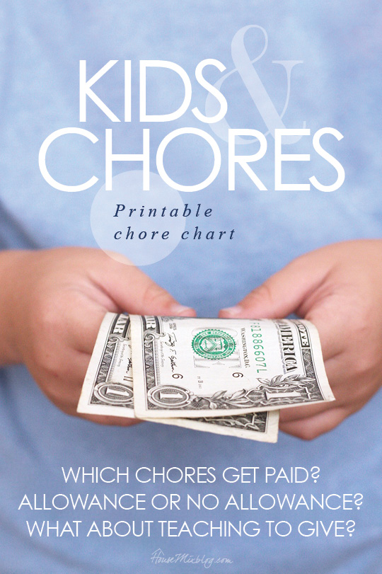 kids-and-chores-which-chores-get-paid-allowance-or-no-allowance-what-about-teaching-to-give-printable-chore-chart