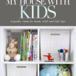 How I organize my house with kids