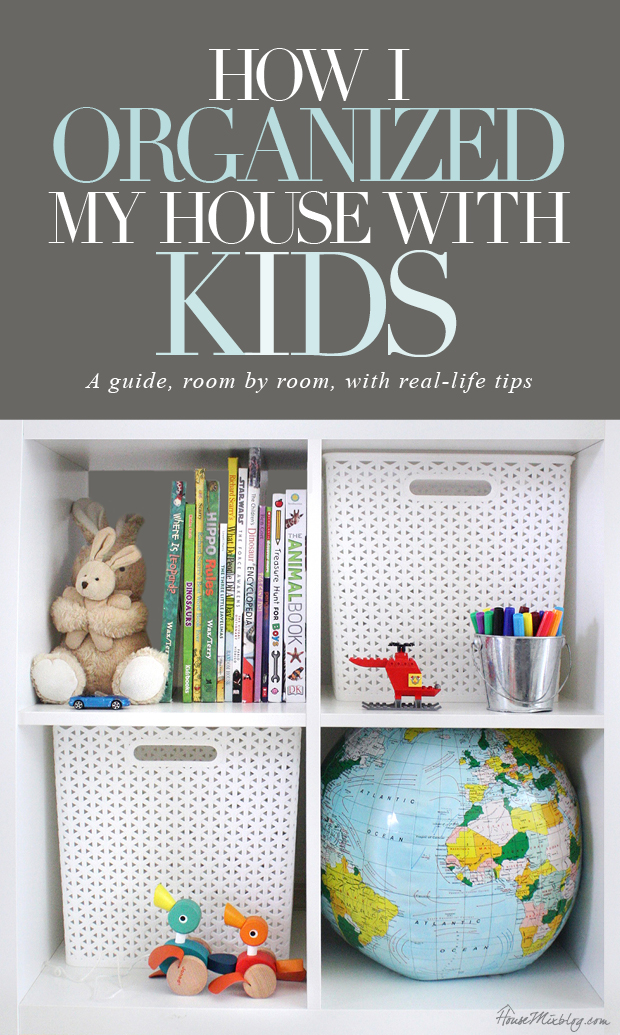 How I simplified and organized my house with KIDS, room by room with real-life tips