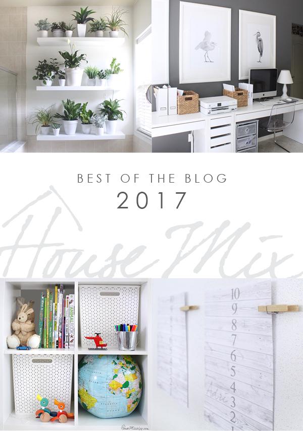 Best of the blog 2017 - Top 10 - housemixblog.com