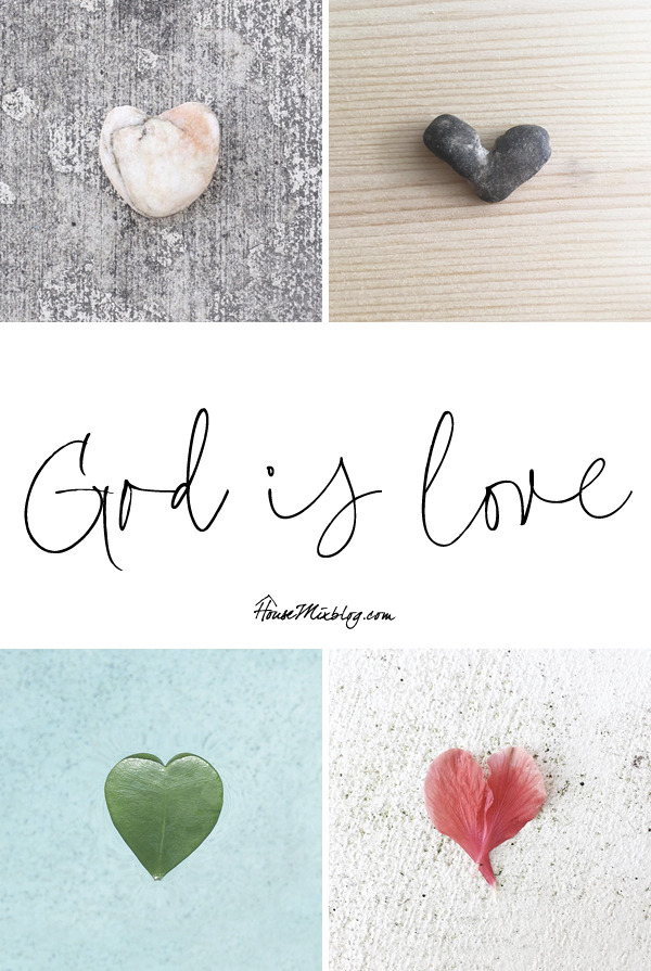 God is love- hearts in nature - housemixblog.com
