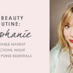My beauty routine: Stephanie