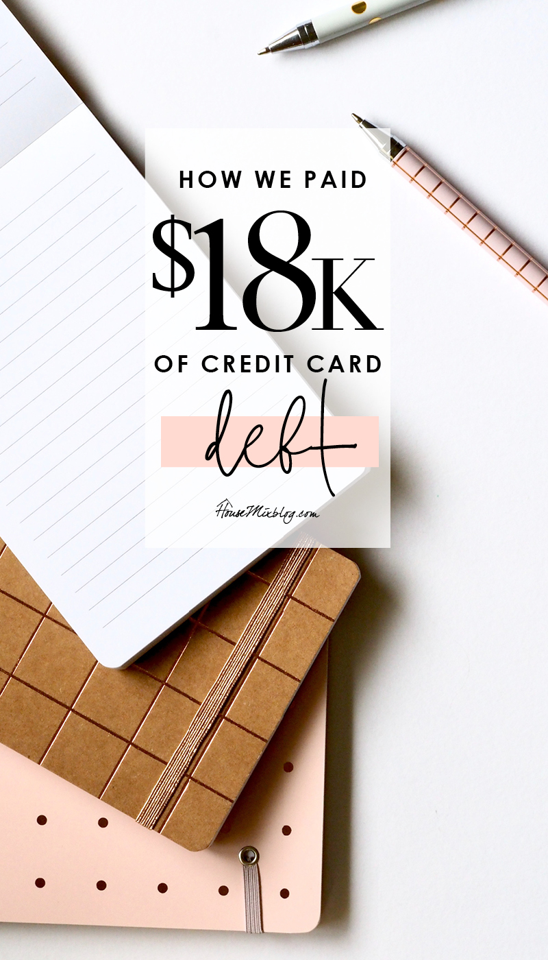 Exactly how we paid of $18,000 of credit card debt - With real numbers