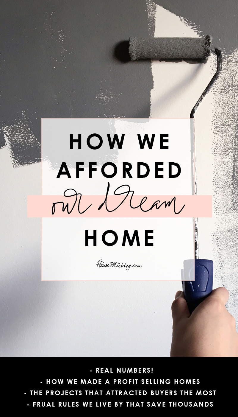 How we afforded our dream home - saving for a house - real numbers - profit from selling homes
