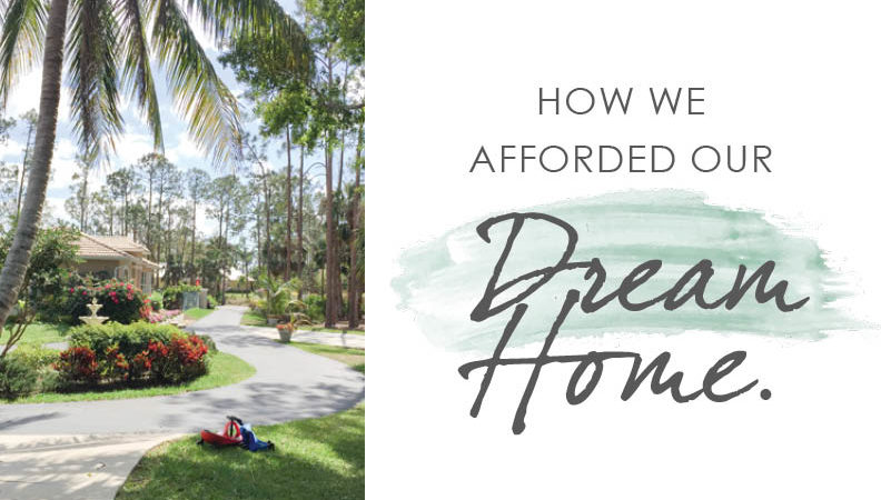 How we afforded our dream home - step by step with real numbers