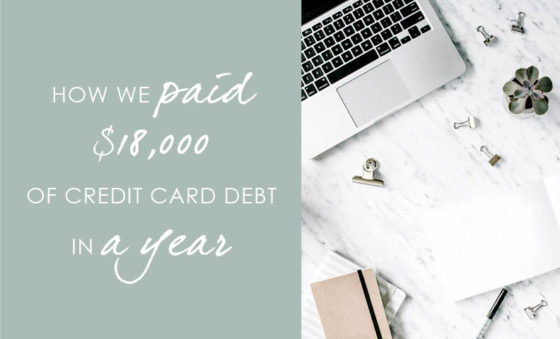 How we paid $18,000 of credit card debt in a year