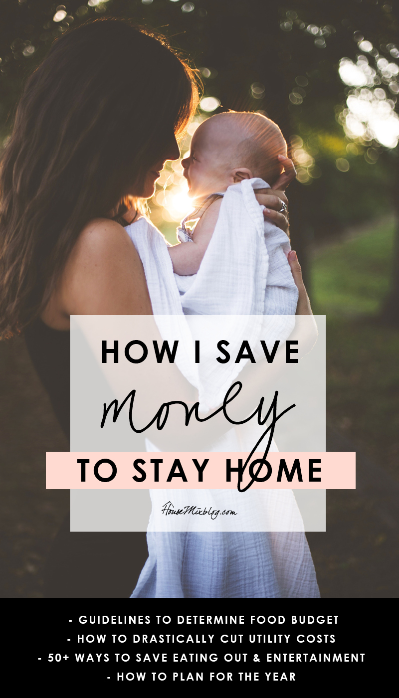 How I save money to be a stay at home mom - save money on utilities, eating out, entertainment, how to budget and plan for the year
