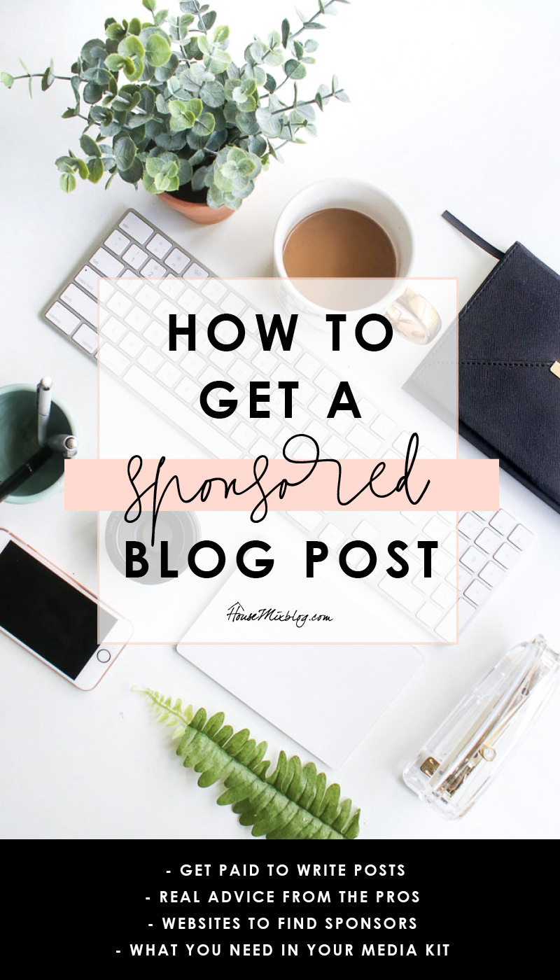 How to get a sponsored blog post - pro advice, websites to find sponsors, what you need in your media kit
