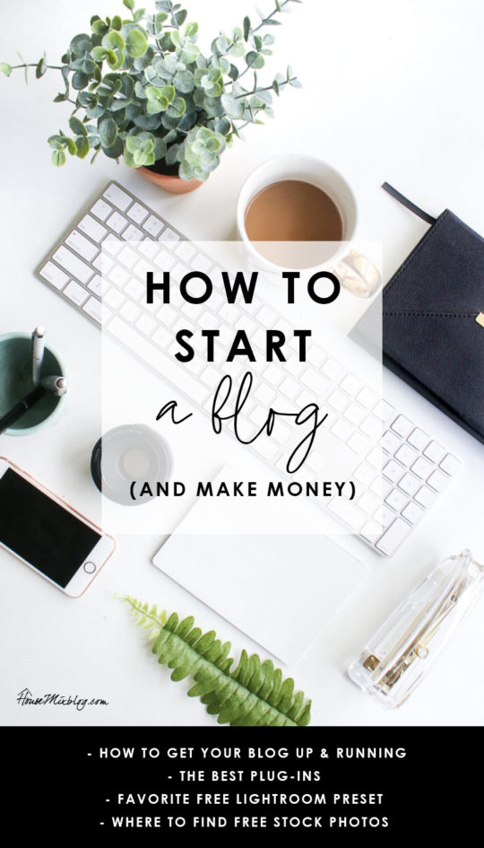 How to start a blog and make money - best plug-ins, favorite free lightroom preset, where to find free stock photos, how to go viral on Pinterest - Blogging for beginners