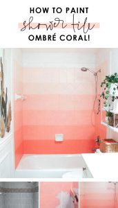 How-to-paint-shower-tile-DIY-ombre-coral-shower-wall-pink-girls-bathroom-ideas