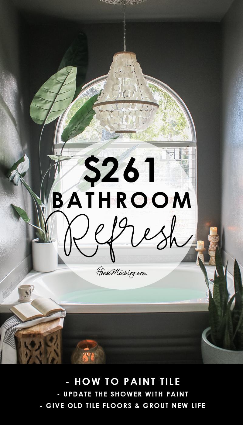 261 dollar bathroom refresh with paint - paint floor tiles, shower tiles, tile backsplash, plastic bathtub side panel, grout