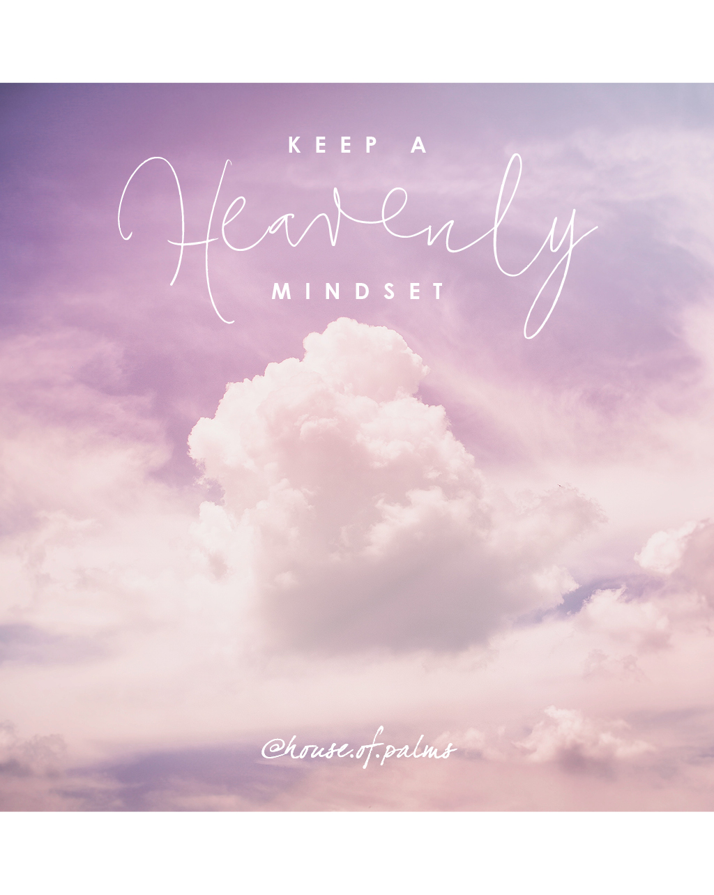 Overcoming fear - keep a heavenly mindset