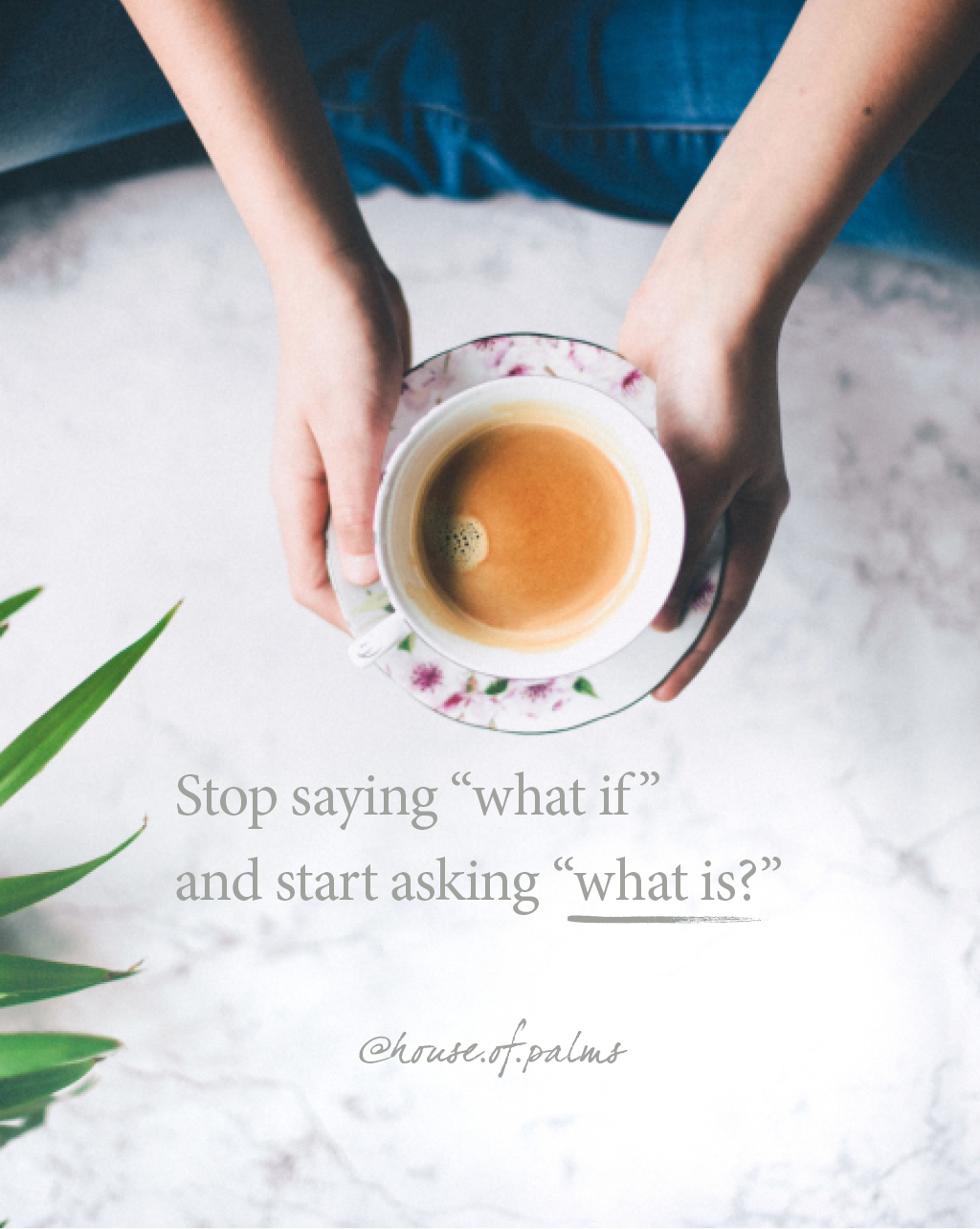 Overcoming fear - Stop saying what if and ask what is