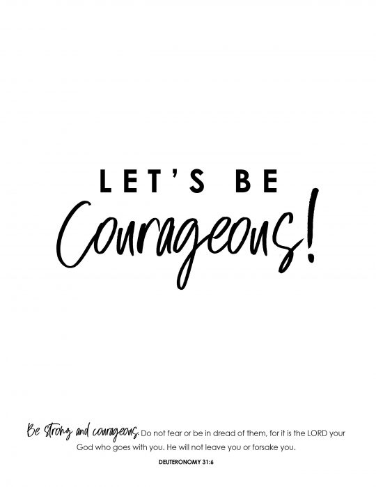 Let's be courageous - free printable