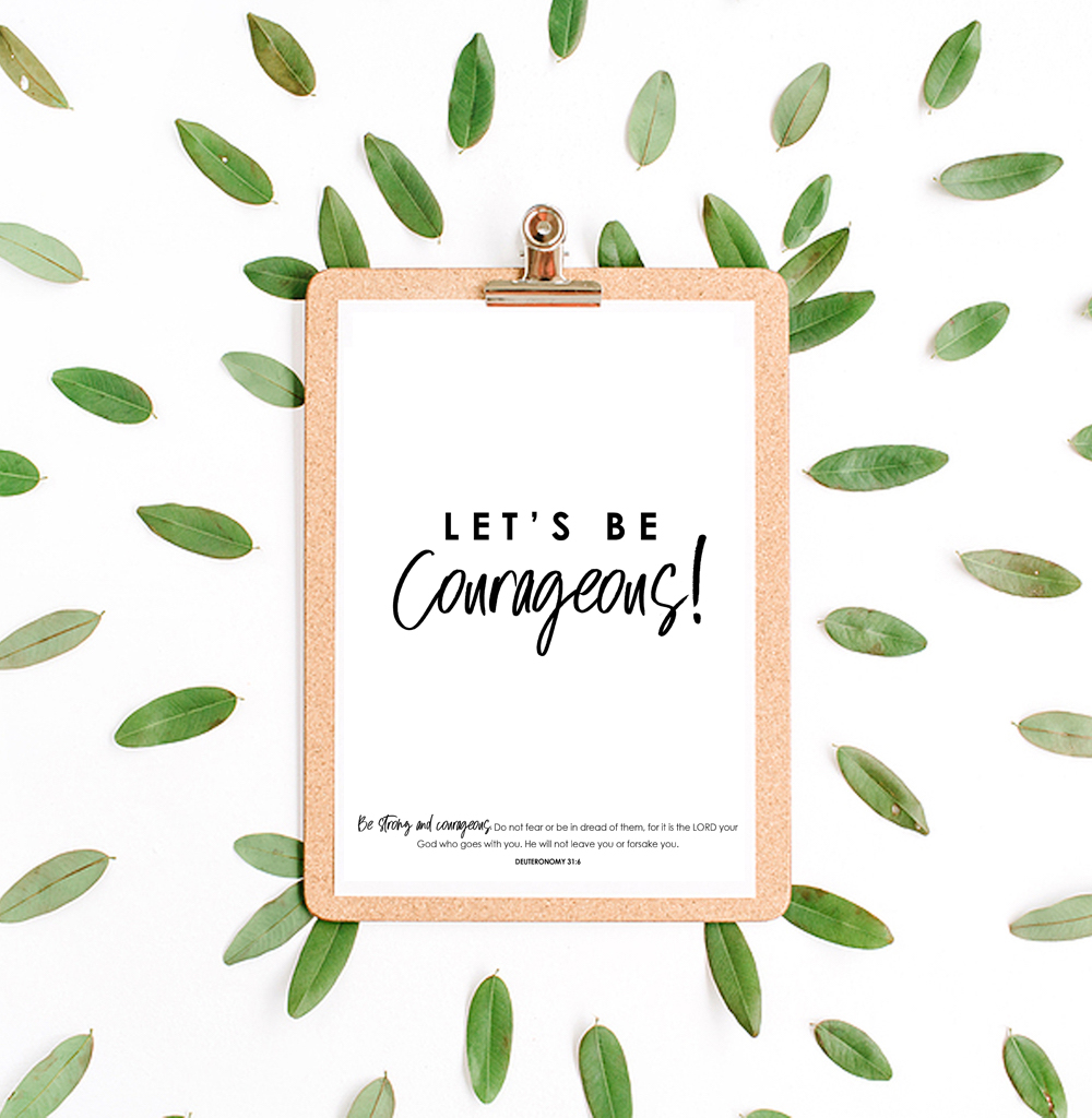 Let's be courageous - free printable poster
