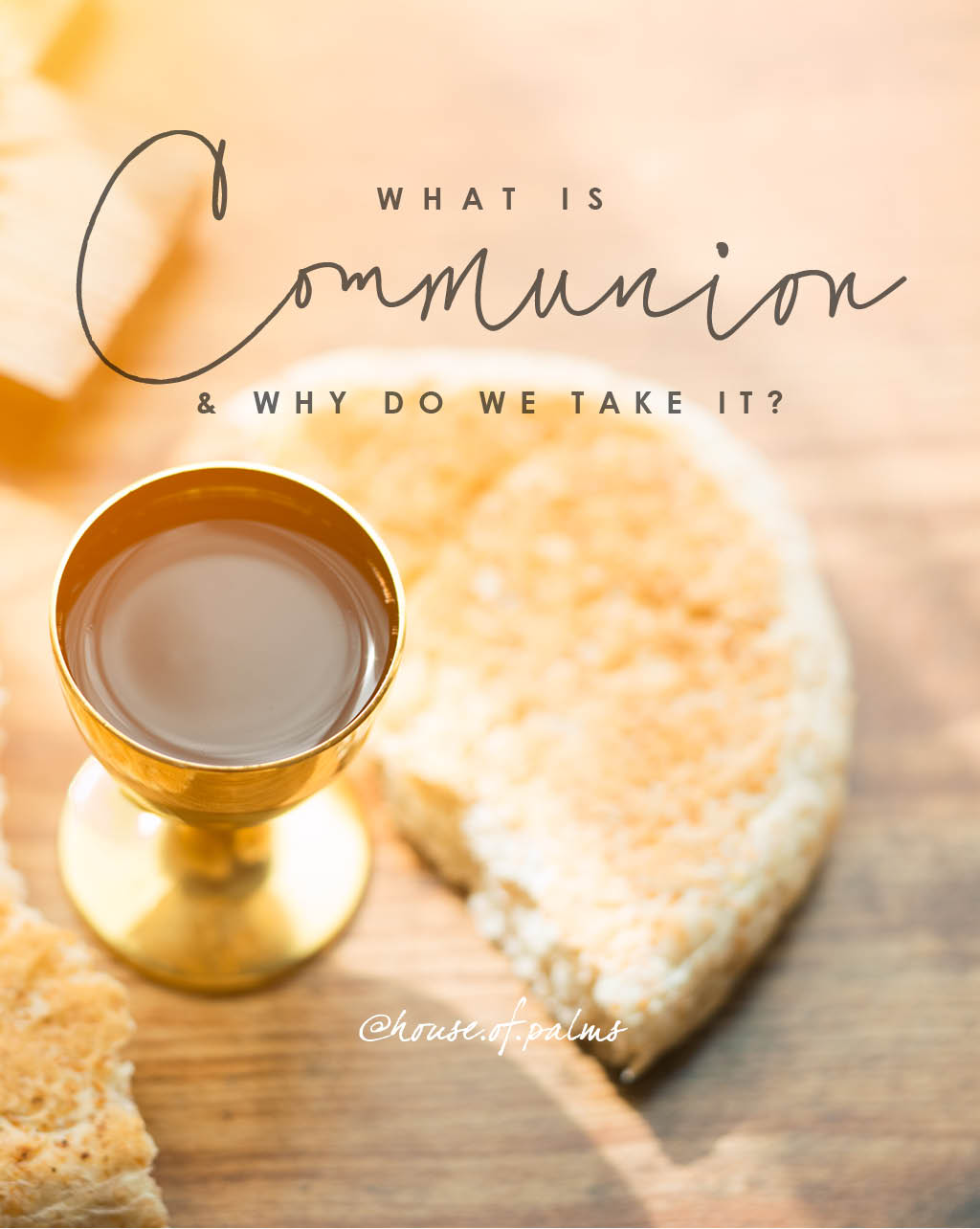 Why do we take communion?